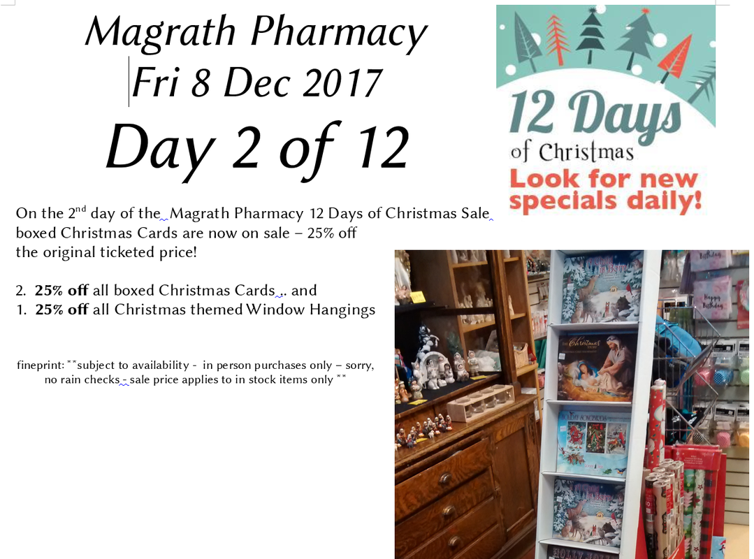 Day 2 of 12 Days of Christmas Sale - Magrath Pharmacy .. Pharmasave ...